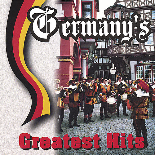 Germany's Greatest Hits by Various Artists