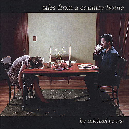 Play & Download Tales From a Country Home by Michael Gross | Napster