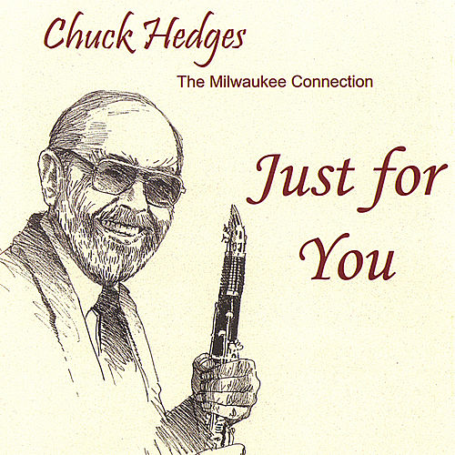 Play & Download Just for You by Chuck Hedges | Napster