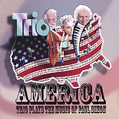 America: Trio Plays the Music of Paul Simon by The Trio