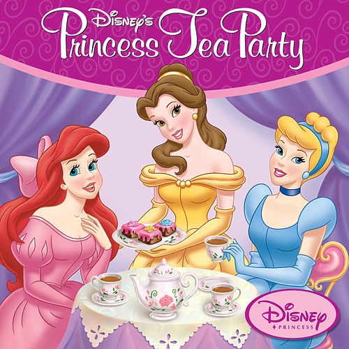 Play & Download Disney Princess Tea Party by Disney | Napster