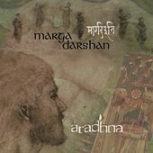 Marga Darshan by Aradhna
