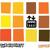 Play & Download Move! by The Big Dirty | Napster