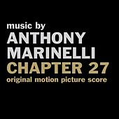 Play & Download Chapter 27 by Anthony Marinelli | Napster