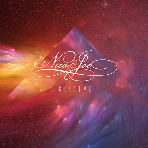 Play & Download Believe by Nica & Joe | Napster