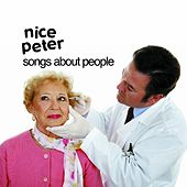 Play & Download Songs About People by Nice Peter | Napster