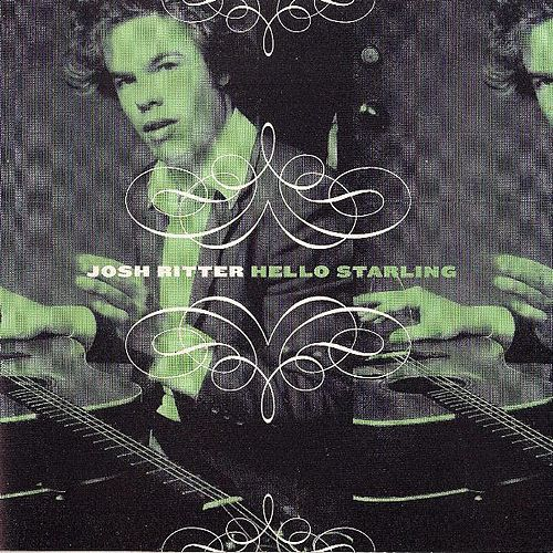 Play & Download Hello Starling by Josh Ritter | Napster