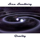 Gravity by Sven Sundberg