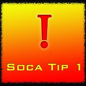 Soca Tip 1 by Various Artists