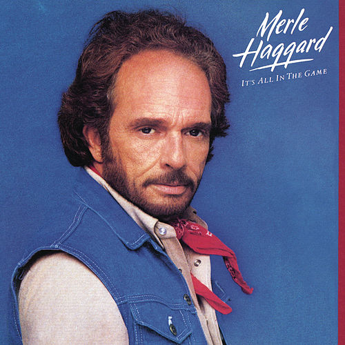 Play & Download It's All In The Game by Merle Haggard | Napster