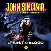 Episode 4: A Feast of Blood by John Sinclair