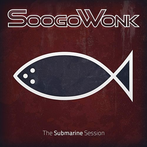 Play & Download Submarine Session by SoogoWonk | Napster