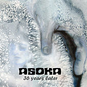Play & Download 36 Years Later by Asoka | Napster