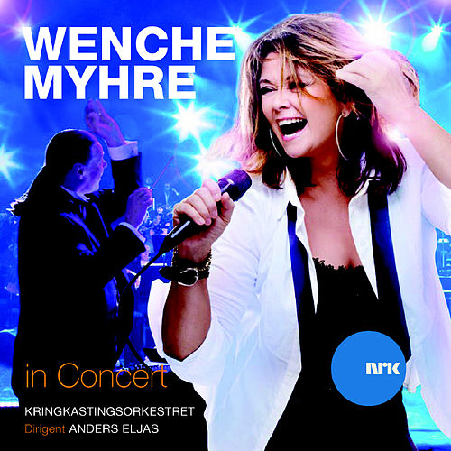 Play & Download Wenche Myhre In Concert by Wenche Myhre | Napster
