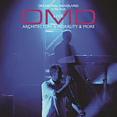Play & Download Architecture and Morality and More Live by Orchestral Manoeuvres in the Dark (OMD) | Napster