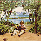 Split Coconut by Dave Mason