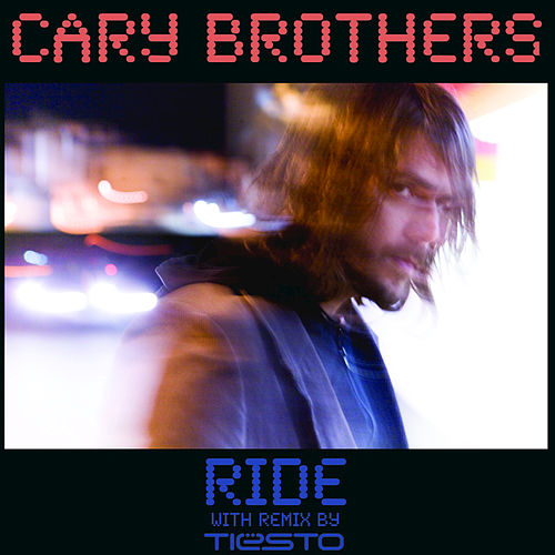Ride Maxi Single by Cary Brothers