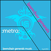 Play & Download Metro by Lawnchair Generals | Napster