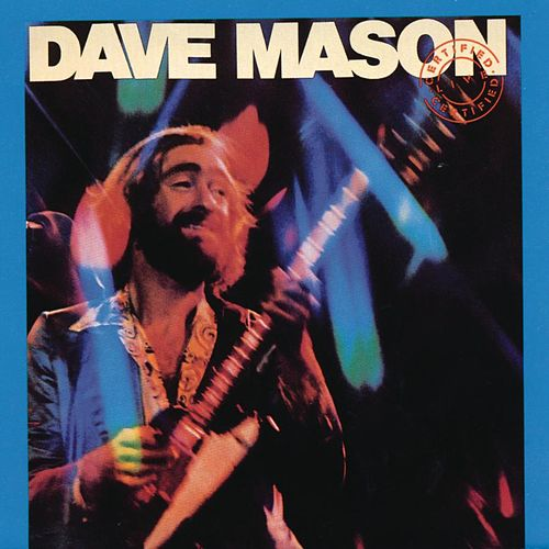 Play & Download Certified Live by Dave Mason | Napster