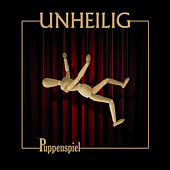Play & Download Puppenspiel by Unheilig | Napster