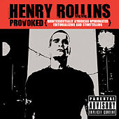 Play & Download Provoked by Henry Rollins | Napster