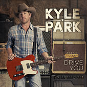 Play & Download Drive You by Kyle Park | Napster