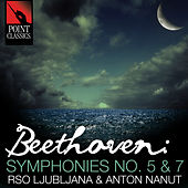 Play & Download Beethoven: Symphonies No. 5 & 7 by Anton Nanut | Napster