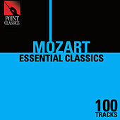 100 Essential Mozart Classics by Various Artists