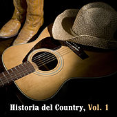 Historia del Country, Vol. 1 by Various Artists