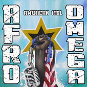 Play & Download American Ital by Afro Omega | Napster