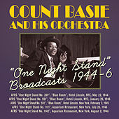 'One Night Stand' Broadcasts 1944-6 by Count Basie