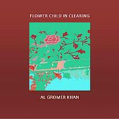 Flower Child in Clearing by Al Gromer Khan