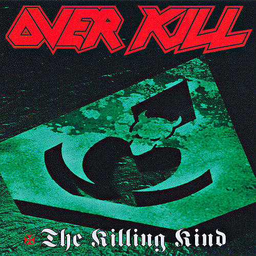 Play & Download The Killing Kind by Overkill | Napster