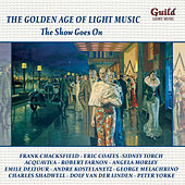 The Golden Age of Light Music: The Show Goes On by Various Artists