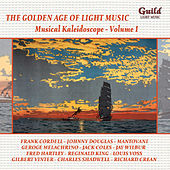 Play & Download The Golden Age of Light Music: Musical Kaleidoscope - Vol. 1 by Various Artists | Napster