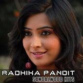 Play & Download Radhika Pandit Sandalwood Hits by Various Artists | Napster