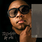 Be Me by Tedashii