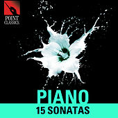 Piano: 15 Sonatas by Various Artists