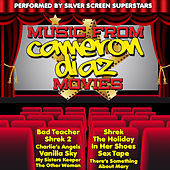 Play & Download Music from Cameron Diaz Movies Including Shrek, Charlies Angels & The Other Woman by Silver Screen Superstars | Napster