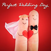 Play & Download Chapel of Love: Perfect Wedding Day Songs by Audio Idols | Napster