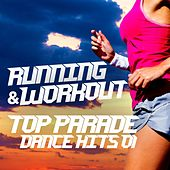 Play & Download Running & Workout Top Parade Dance Hits 01 by Various Artists | Napster