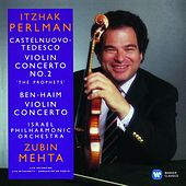 Play & Download Castelnuovo-Tedesco & Ben-Haim: Violin Concertos by Itzhak Perlman | Napster