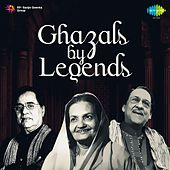 Play & Download Ghazals by Legends by Various Artists | Napster
