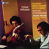 Play & Download Goldmark: Violin Concerto - Sarasate: Zigeunerweisen by Itzhak Perlman | Napster