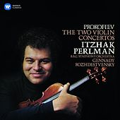 Play & Download Prokofiev: Violin Concertos Nos 1 & 2 by Itzhak Perlman | Napster