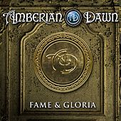 Play & Download Fame & Gloria by Amberian Dawn | Napster