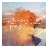 Better Nature von Silversun Pickups