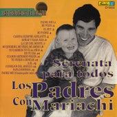 Serenata para Todos los Padres Con Mariachi by Mariachi Nueva Guadalajara