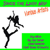 Dance the Lindy Hop von Various Artists