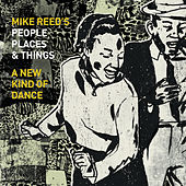 Play & Download A New Kind of Dance by Mike Reed's People Places | Napster